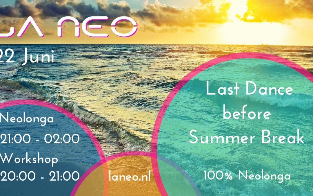 La Neo before Summer Break